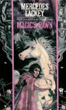 Mercedes Lackey The Last Herald Mage: Magic's Pawn, Magic's Promise, Magic's Price