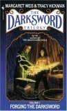 Weis Hickman Darksword: Forging the Darksword, Doom of the Darksword, Triumph of the Darksword, Legacy of the Darksword