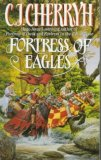the fortress series c.j. cherryh fortress of eagles