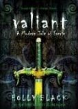 Holly Black Modern Faerie Tales Tithe, Valiant, Ironside