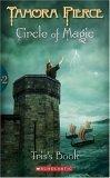 Tamora Pierce Circle of Magic: 1. Sandry's Book 2. Tris's Book 3. Daja's Book 4. Briar's Book