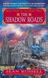 Sean Russell Swan's War The ONe Kingdom, The Isle of Battle, The Shadow Roads