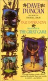 Dave Duncan The Great Game: ROund One Past Imperative, Round Two Present Tense, Round Three Future Indefinite