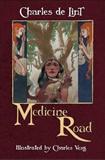 the medicine road