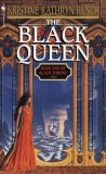Kristine Kathryn Rusch The Black Throne: 1. The Black Queen 2. The Black King