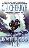 the fortress series c.j. cherryh fortress of ice