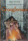 book review Debra Doyle and James D. MacDonald Groogleman