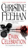 Christine Feehan Dark Symphony Dark Melody Dark Destiny Dark Hunger Dark Secret Dark Demon Dark Celebration: A Carpathian Reunion Dark Possession Dark Curse