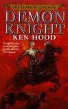 Dave Duncan The YEars of Longdirk: Demon Sword, Demon RIder, Demon Knight as Ken Hood