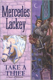 Mercedes Lackey Heralds of Valdemar prequel Take a Thief