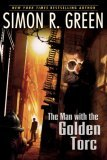Secret History Simon R Green The Man With the Golden Torc