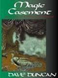 Dave Duncan A Man of His Word: Magic Casement, Faerylands Forlorn, Perilous Seas, Emperor and Clown