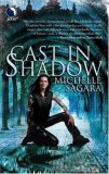 Michelle Sagara: The Chronicles of Elantra: 1. Cast in Shadow 2. Cast in Courtlight 3. Cast in Secret 4. Cast in Fury