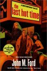 book review John M Ford The Last Hot Time