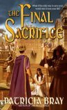 Patrica Bray The Final Sacrifice The Chronicles of Josan review