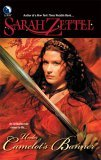 Sarah Zettel 1. In Camelot's Shadow 2. For Camelot's Honor Honour 3. Camelot's Sword Under Camelot's Banner 4. Camelot's Blood