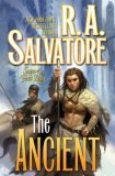 R.A. Salvatore 1. The Highwayman, 2. The Ancient, 3. The Dame, Saga of the First King