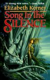 Elizabeth Kerner fantasy book reviews The Tales of Lanen Kaelar 1. Song in the Silence 2. The Lesser Kindred 3. Redeeming the Lost