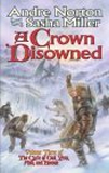 Andre Norton To the King a Daughter, Knight or Knave, A Crown Disowned, Dragon Blade, The Knight of the Red Beard
