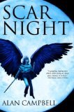 book review fantasy author Alan Campbell Deepgate Codex Scar Night, Lye Street, Iron Angel