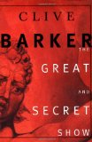 Clive Barker The Book of Art 1. The Great and Secret Show 2. Everville