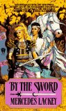 Mercedes Lackey By The Sword