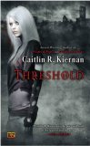 book review Caitlín R. Kiernan Threshold, Low Red Moon, Daughter of the Hounds Chance and Deacon Emmie