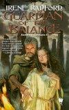 Irene Radford Merlin's Descendants: 1. Guardian of the Balance 2.  Guardian of the Trust 3.  Guardian of the Vision 4.  Guardian of the Promise 5.  Guardian of the Freedom
