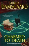 Shirley Damsgaard Ophelia and Abby review 1. Witch Way to Murder 2. Charmed to Death 3. The Trouble with Witches 4. Witch Hunt 5Shirley Damsgaard Ophelia and Abby review 1. Witch Way to Murder 2. Charmed to Death 3. The Trouble with Witches 4. Witch Hunt 5. The Witch Is Dead 6. The Witch's Grave