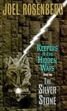 Keepers of The Hidden Ways 1. The Fire Duke 2. The Silver Stone 3. The Crimson Sky