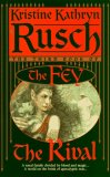Kristine Kathryn Rusch The Fey: 1. The Sacrifice 2. The Changeling 3. The Rival 4. The Resistance 5. Victory