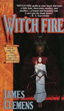 James Clemens The Banned and the Banished (Wit'ch War Saga) Witch Fire, Witch Storm, Witch War, Witch Gate, Witch Star