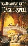 Katharine Kerr Deverry Daggerspell, Darkspell, The Bristling Wood, The Dragon Revenant