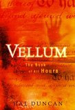 book review Hal Duncan The Book of All Hours: 1. Vellum, 2. Ink