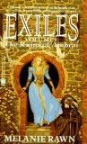 Melanie Rawn fantasy book reviews Exiles: 1. The Ruins of Ambrai 2. The Mageborn Traitor 3. The Captal's Tower