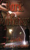 Lilith Saintcrow reveiw Watcher 1. Dark Watcher 2. Storm Watcher 3. Fire Watcher 4. Cloud Watcher 5. Mindhealer