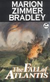 Marion Zimmer Bradley: Web of Darkness, Web of Light, The Fall of Atlantis Atlantean Chronicles