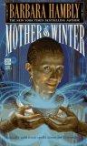 Barbara Hambly, Darwath: Mother of Winter