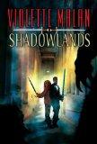 Violette Malan fantasy book reviews The Mirror Prince, Shadowlands