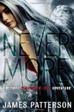 James Patterson Maximum Ride 1. The Angel Experiment 2. School's Out — Forever 3. Saving the World: And Other Extreme Sports 4. The Final Warning 5. Max 6. Fang 7. Angel 8. Nevermore