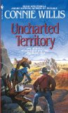 SFF book reviews Connie Willis Unchartered Territory