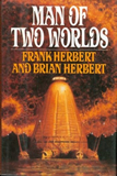 Frank Herbert Man of Two Worlds