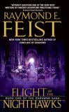 Feist: The Darkwar Saga: Flight of the Nighthawks, Into a Dark Realm, Wrath of a Mad God