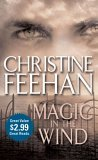Christine Feehan Drake Sisters 1. Magic in the Wind 2. The Twilight Before Christmas 3. Oceans of Fire 4. Dangerous Tides 5. Safe Harbor 6. Turbulent Seas 7. Hidden Currents
