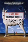 book review Jonathan Carroll Glass Soup