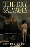book review Caitlín R. Kiernan The Dry Salvages