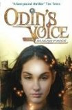 Susan Price 1. Odin's Voice 2. Odin's Queen 3. Odin's Son