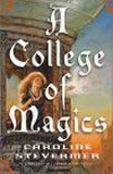 A College of Magics, A Scholar of Magics, When the King Comes Home
