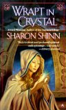 Sharon Shinn Wrapt in Crystal