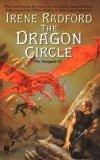 Irene Radford Stargods: 1. The Hidden Dragon 2. The Dragon Circle 3. The Dragon's Revenge